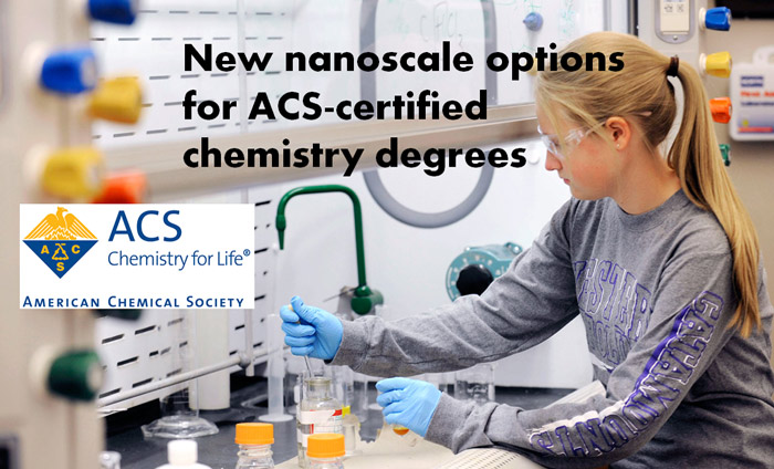 ACS-Certified Chemistry Degrees Now Offer Nanoscience as Options