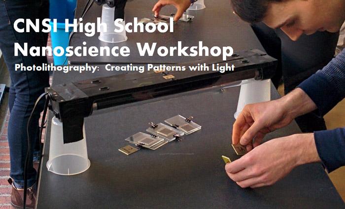 CNSI UCLA Nanoscience Workshop for Teachers and Learn About Light Patterns