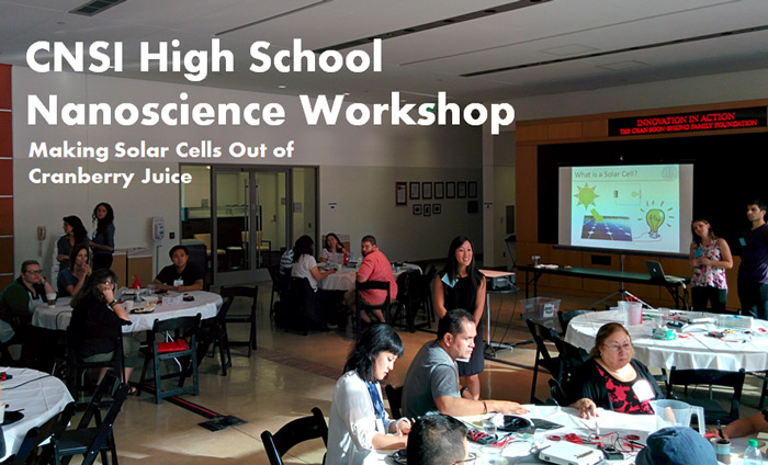 Omni Nano Volunteers at CNSI High School Nanoscience Workshop Making Solar Cells from Juice