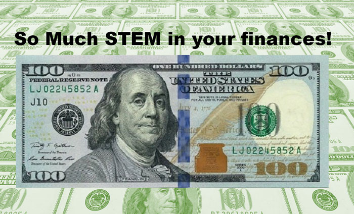 There is so much STEM into banking and finances!