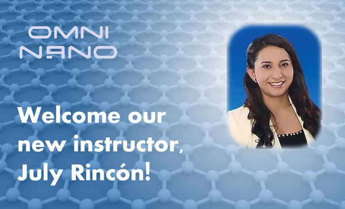 Please help us welcome Omni Nano's newest team member, July Rincón!