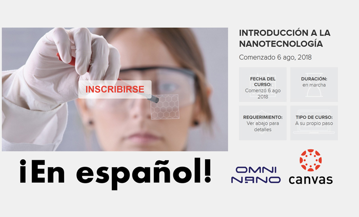 """Omni Nano is proud to announce the launch of our second free online course, """"Introducción a la nanotecnología"""", Spanish-language version of our popular MOOC."""