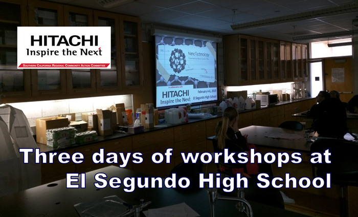 For the fourth year, Omni Nano presented workshops to El Segundo High School STEM classes, thanks to sponsorship from the Hitachi SCRCAC.